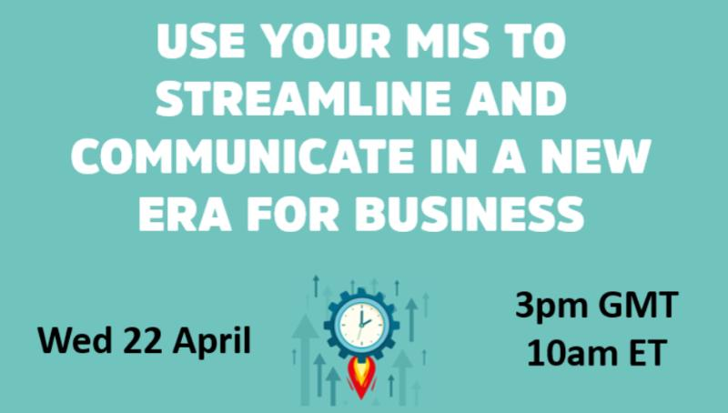 Use your MIS to streamline and communicate